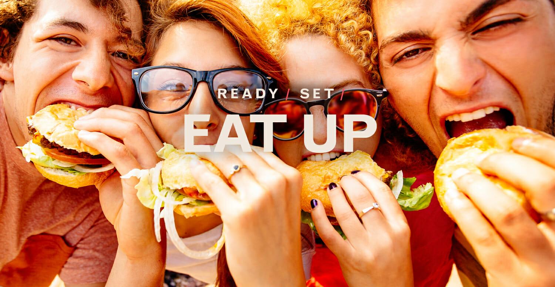 Ready / Set / Eat Up